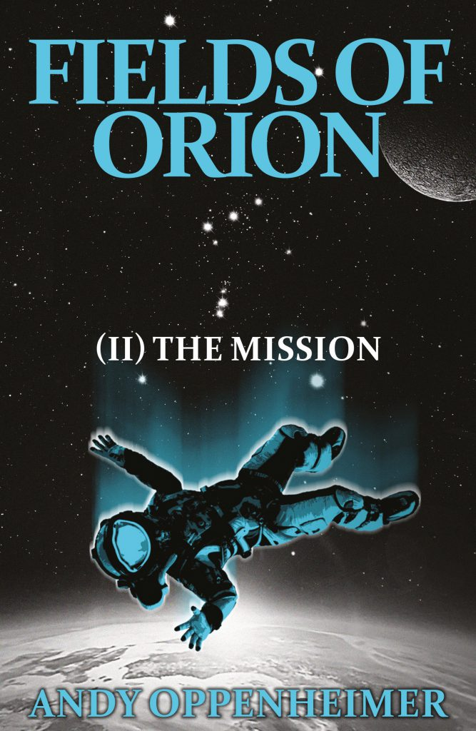 Fields Of Orion II: The Mission