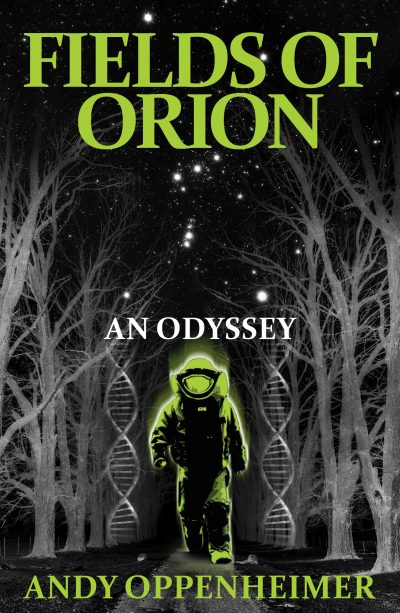 Fields Of Orion: An Odyssey